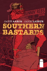 Image of Southern Bastards #2 first print