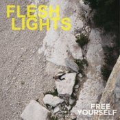 Image of Flesh Lights - 'Free Yourself' LP (12XU 069-1)
