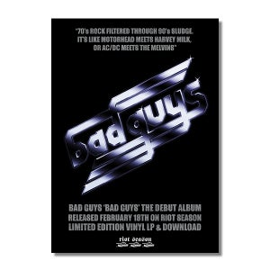 Image of BAD GUYS 'Bad Guys' Promo Poster (A3)