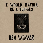 Image of I Would Rather Be A Buffalo Vinyl LP