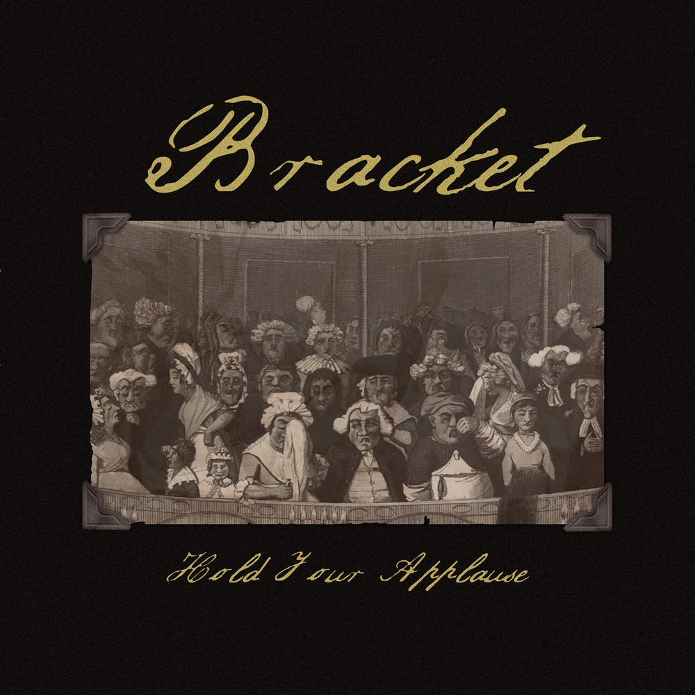 Image of Bracket - Hold Your Applause 2xLP