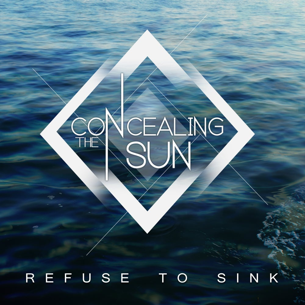 Image of Concealing The Sun - Refuse To Sink CD