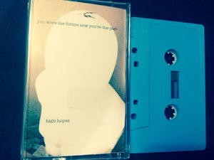 Image of High Hopes<br>You Were The Future<br>SUP #27