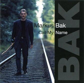 "Image of Markus Bak ""Call My Name"""