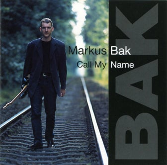 "Image of Markus Bak ""Call My Name"""