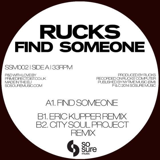 Image of Rucks - Find Someone (SSM002)
