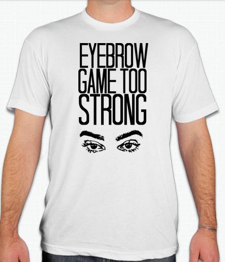Image of Eyebrow Game Too Strong