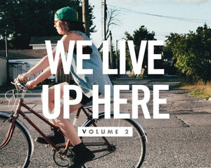 Image of We Live Up Here - Volume 2