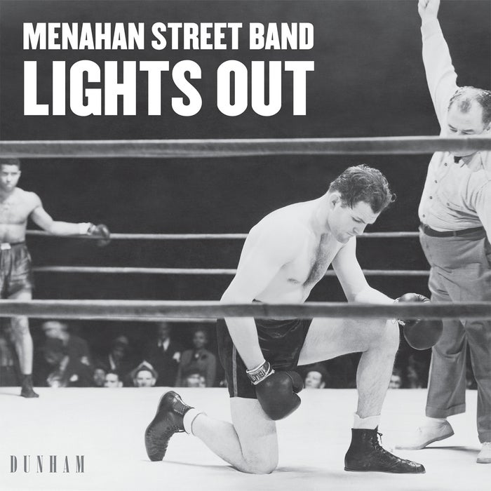 Image of LIGHTS OUT/KEEP COMING BACK-MENAHAN STREET BAND