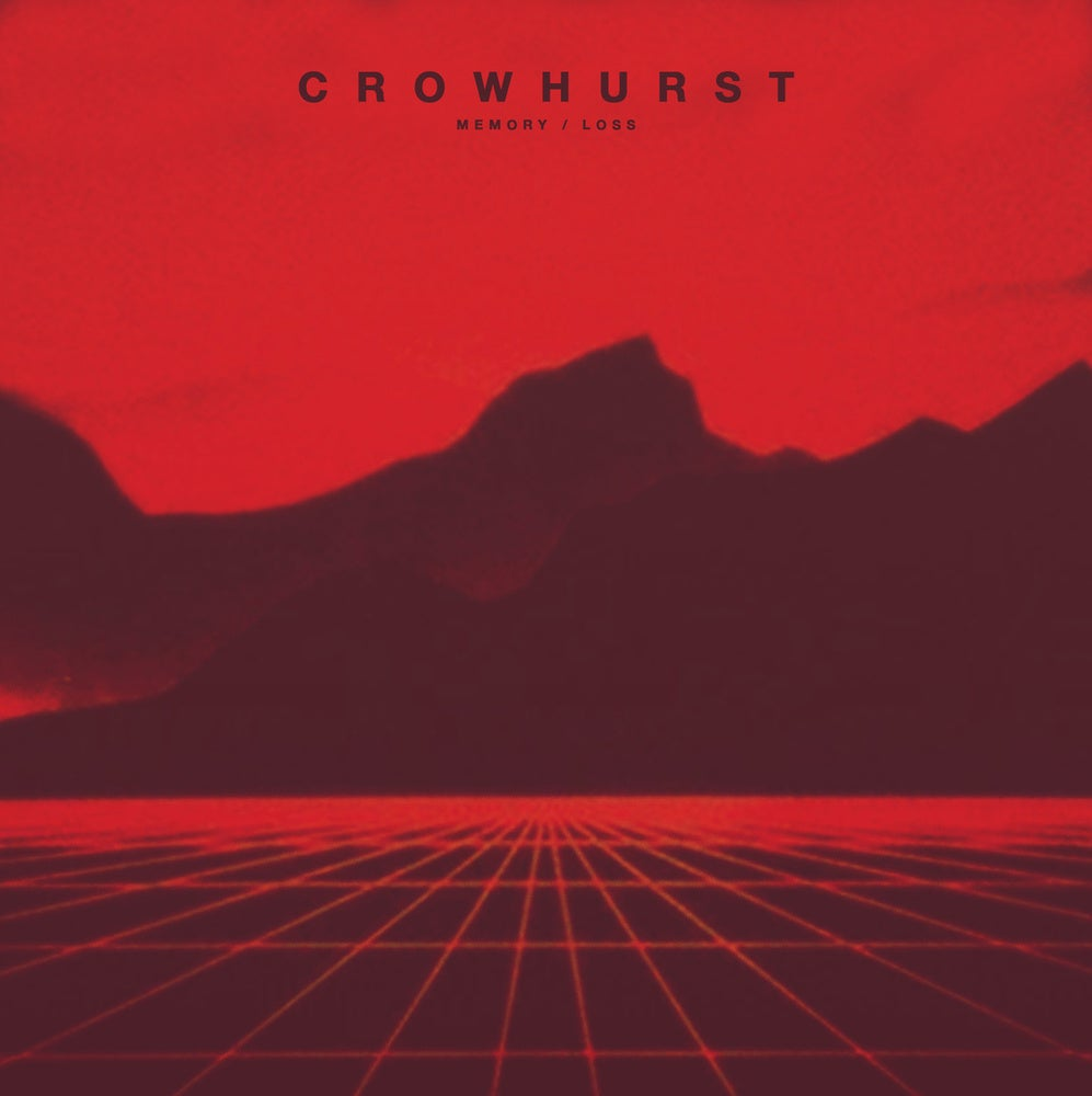 Image of IA23| CROWHURST - Memory / Loss 12""
