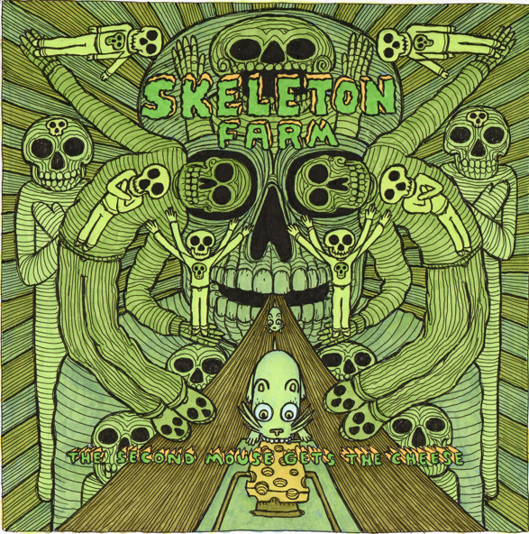 Image of Skeleton Farm - The Second Mouse Gets The Cheese