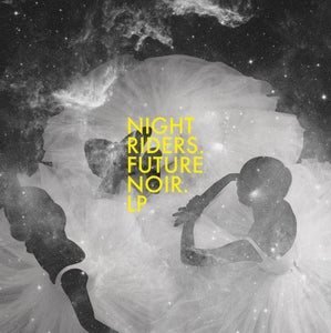 "Image of NIGHT RIDERS - ""Future Noir"" - 2x12"" LP"