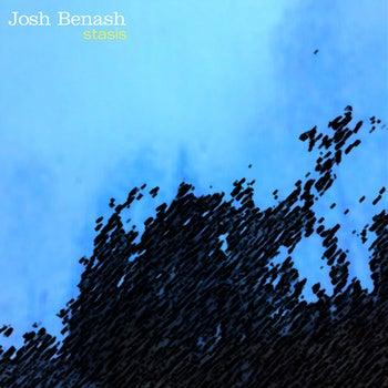 Image of Josh Benash - Stasis