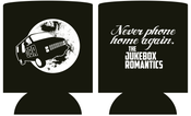 "Image of ""Never Phone Home Again"" - Koozie"