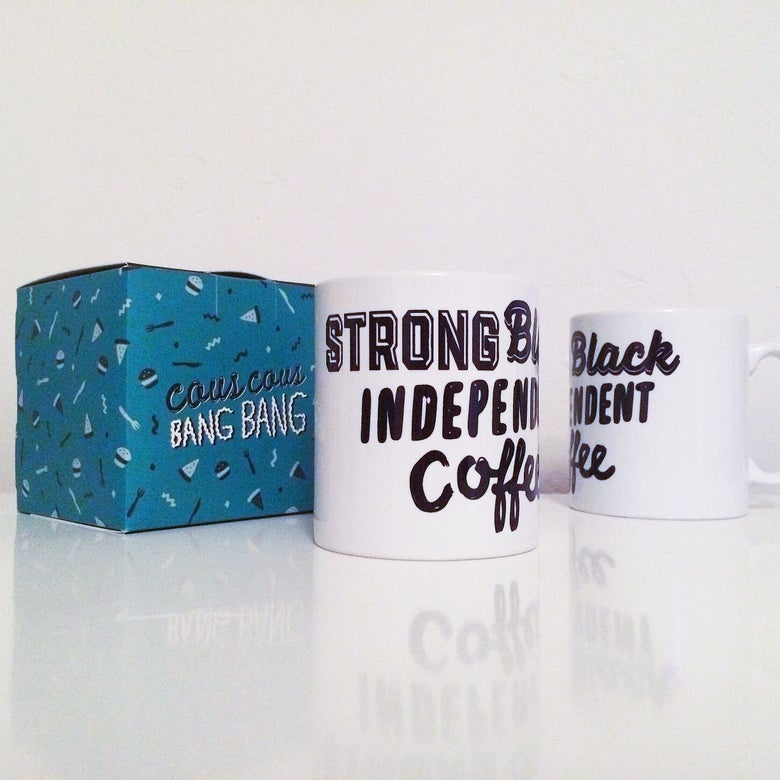 Image of Strong, Black, Independent Coffee Mug