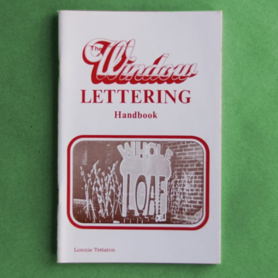 Image of The Window Lettering Handbook by Lonnie Tetatton