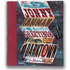 Image of Greetings from Darktown - Jonny Hannah