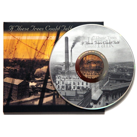 Image of CD: If These Trees Could Talk - S/T _ 2006