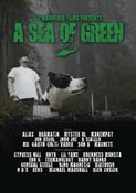 Image of ILL MANNERED FILMS PRESENTS A SEA OF GREEN (The Movie) DVD
