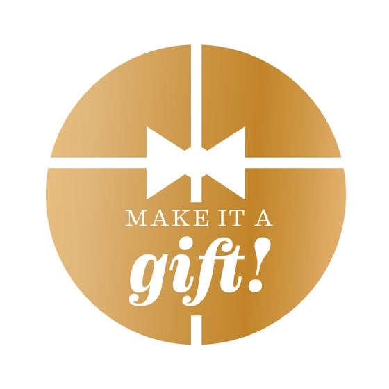 Image of Make it a gift!