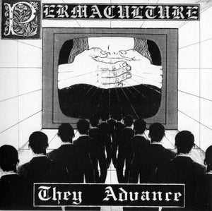 Image of PERMACULTURE  They Advance EP