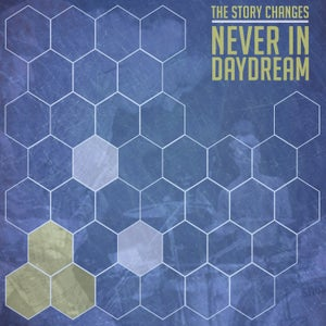 "Image of The Story Changes- Never in Daydream (Hand-screened 12"")"