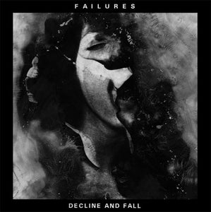 Image of FAILURES decline and fall LP