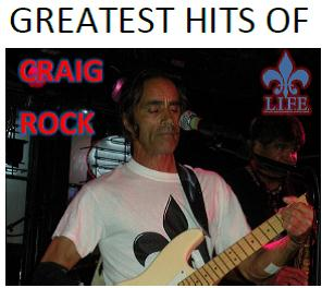 Image of CRAIG ROCK GREATEST HITS CD © ALL RIGHTS RESERVED BY L.I.F.E.