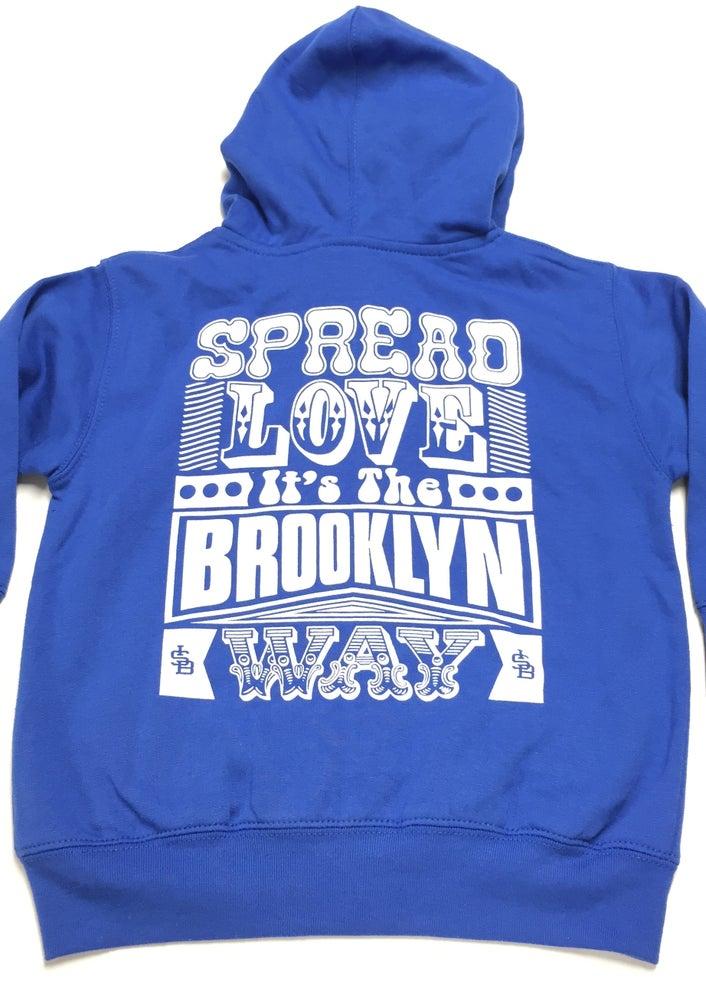 Image of Blue - Spread Love It's The Brooklyn Way - Toddler Zip Up Hooded Sweatshirt