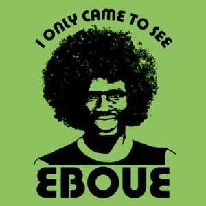 Image of CAME TO SEE EBOUE (green)