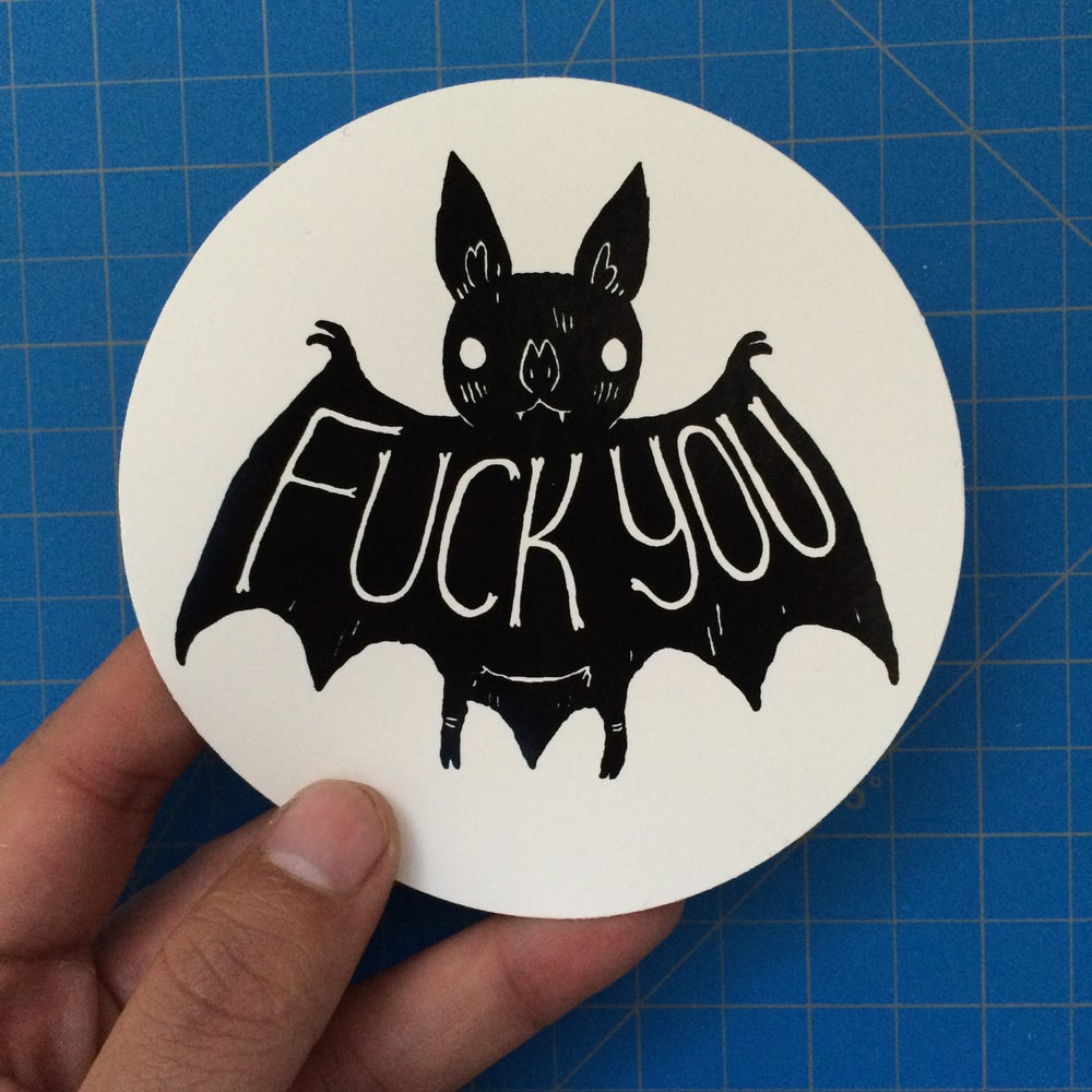 Image of Fuck You Bat Sticker