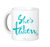 "Image of ""She's Taken"" Mug"