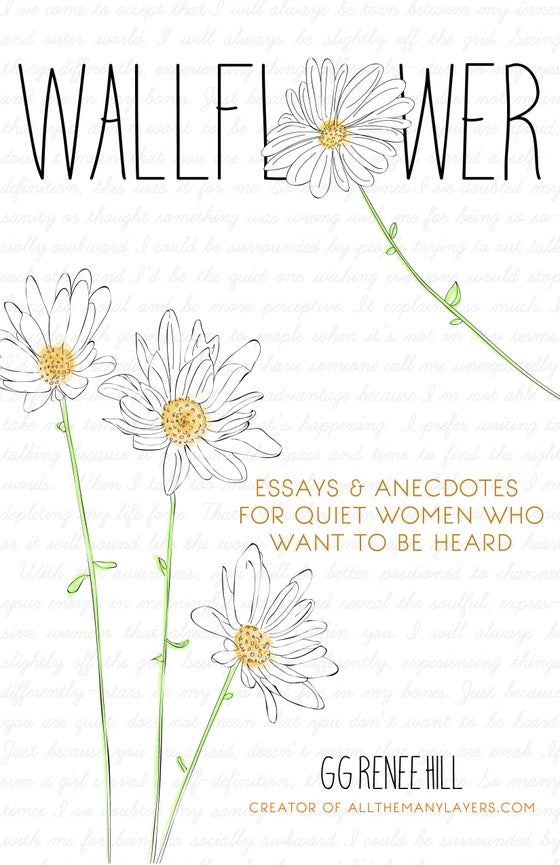Image of Wallflower | Essays and Anecdotes for Quiet Women Who Want to Be Heard
