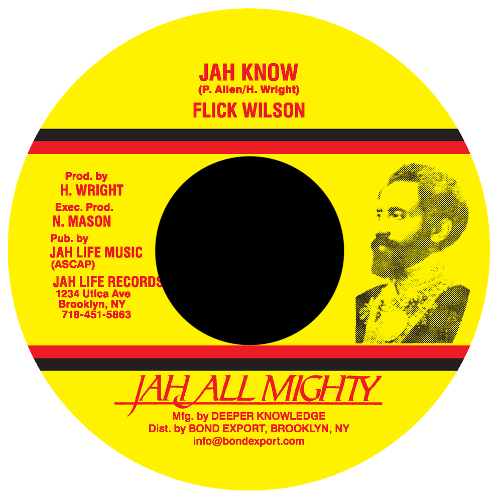 """Image of Flick Wilson - Jah Know 7"""" (Jah All Mighty)"""