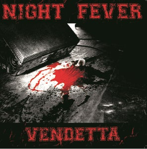 Image of NIGHT FEVER - Vendetta LP