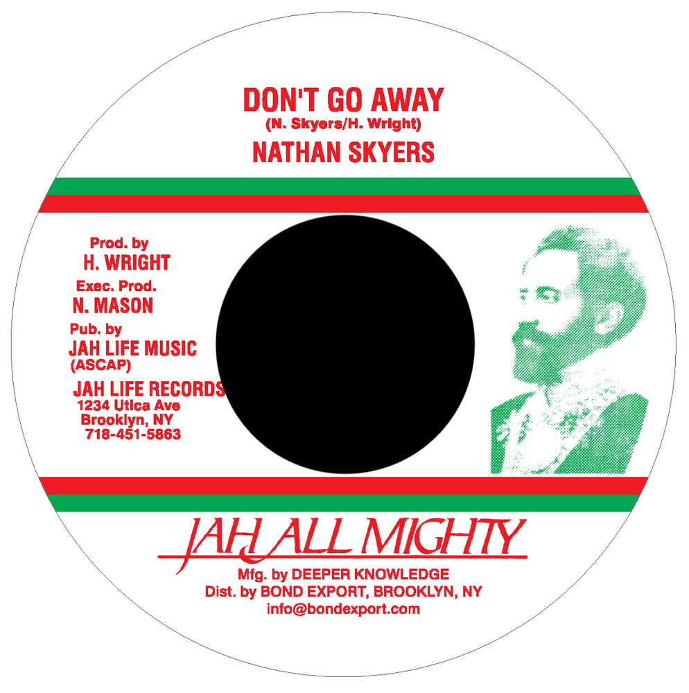 """Image of Nathan Skyers - Don't Go Away 7"""" (Jah All Mighty)"""