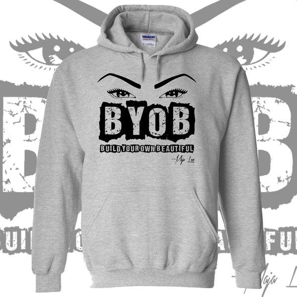 Image of BYOB - Hoodie