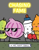 Image of Chasing Fame - A Mr Toast Comic