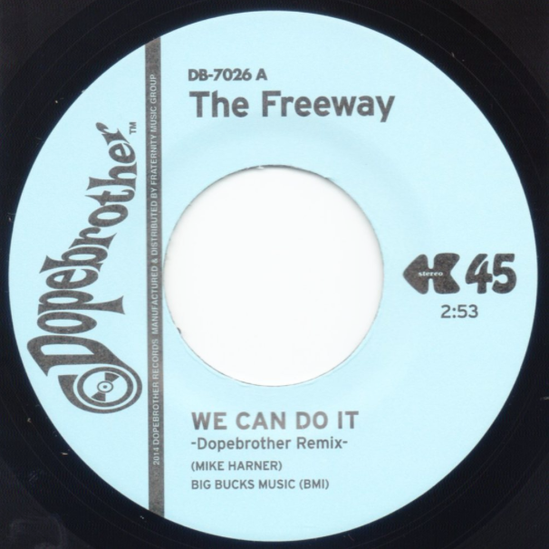 Image of WE CAN DO IT (DOPEBROTHER REMIX)-THE FREEWAY