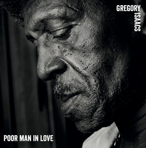 """Image of Gregory Isaacs + Sly & Robbie = Poor Man In Love 12"""""""