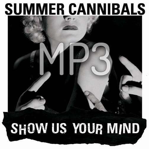 "Image of Summer Cannibals, ""Show Us Your Mind"" MP3"