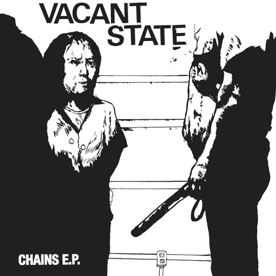 "Image of VACANT STATE – ""CHAINS"" EP"