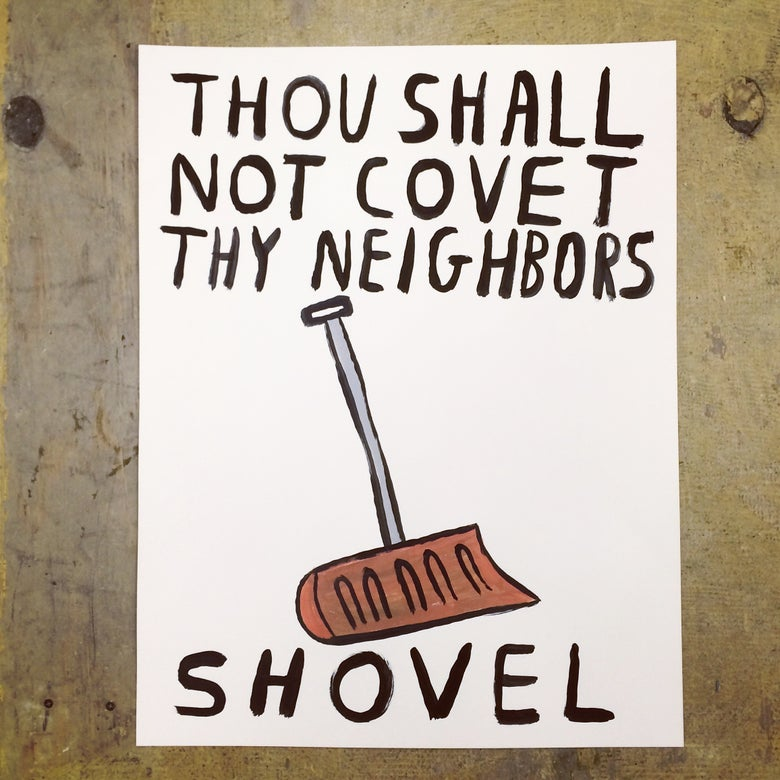 Image of Thou Shall Not Covet Thy Neighbors Shovel