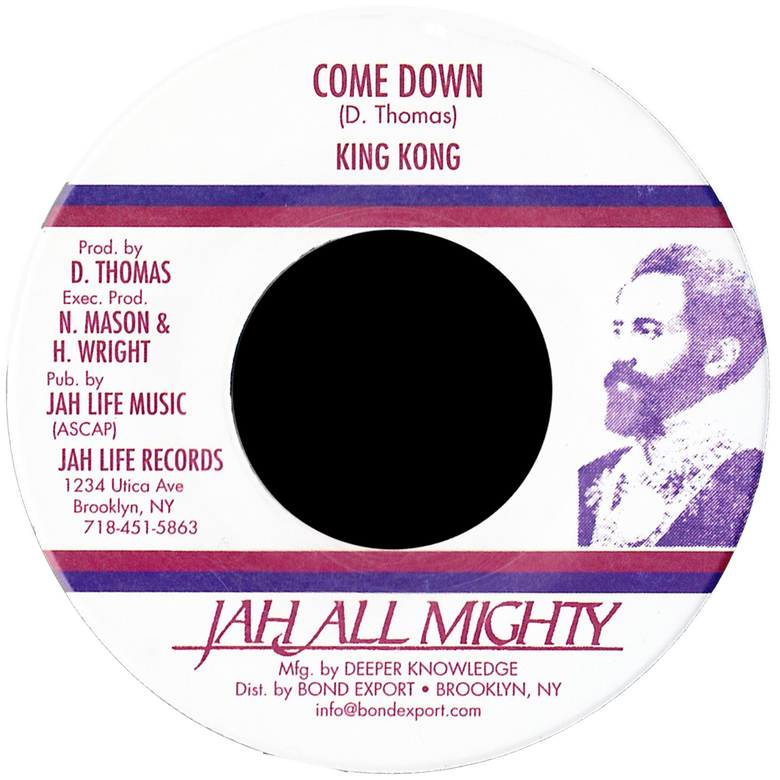 "Image of King Kong - Come Down 7"" (Jah All Mighty)"