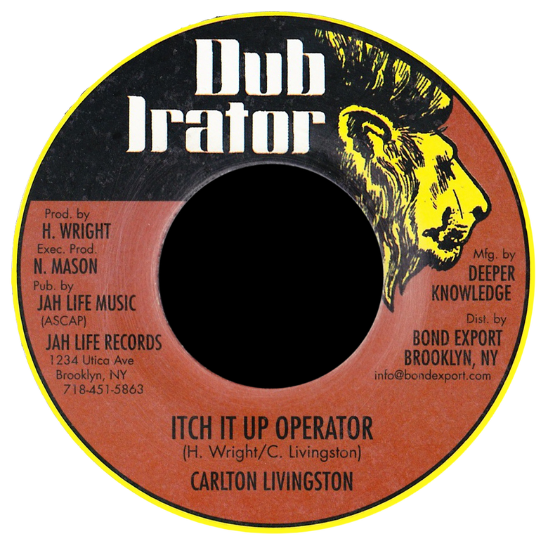 "Image of Carlton Livingston - Itch It Up Operator 7"" (Dub Irator)"