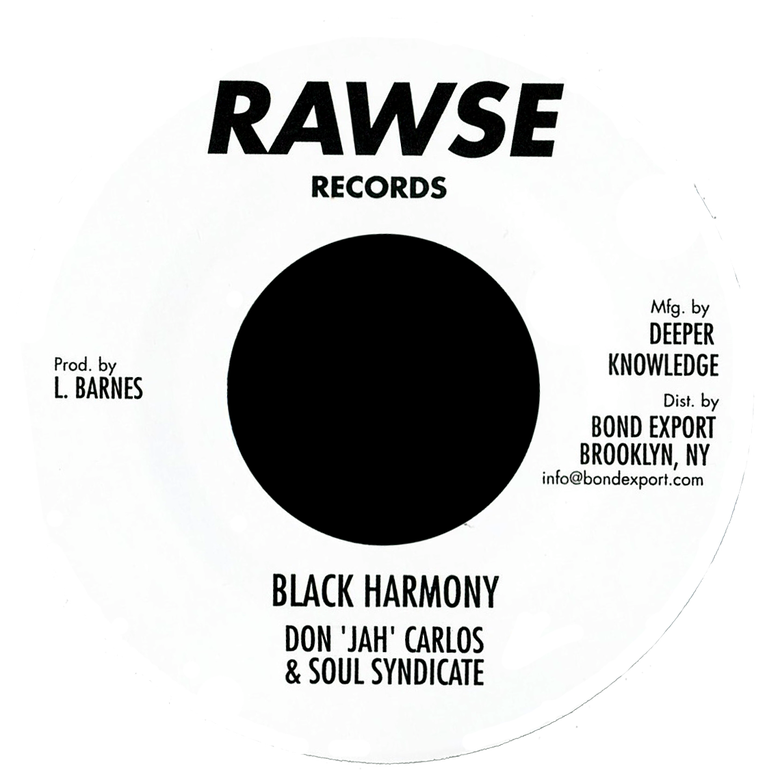 "Image of Don 'Jah' Carlos / Soul Syndicate - Black Harmony / Version 7"" (Rawse)"