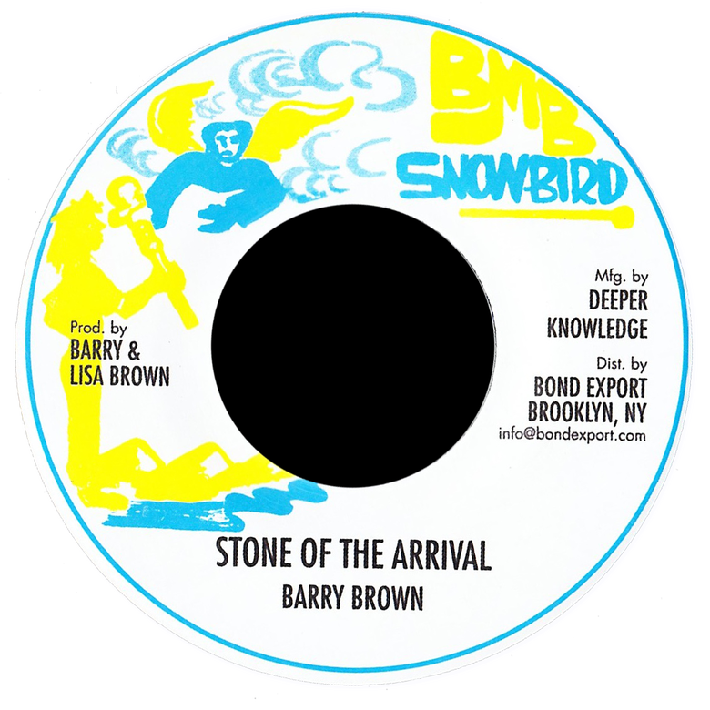 "Image of Barry Brown - Stone of the Arrival 7"" (Snowbird)"