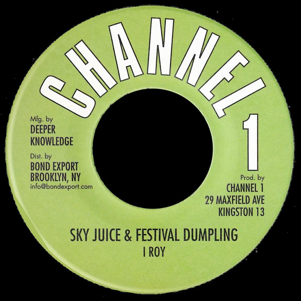 "Image of I Roy - Sky Juice & Festival Dumpling 7"" (Channel 1)"