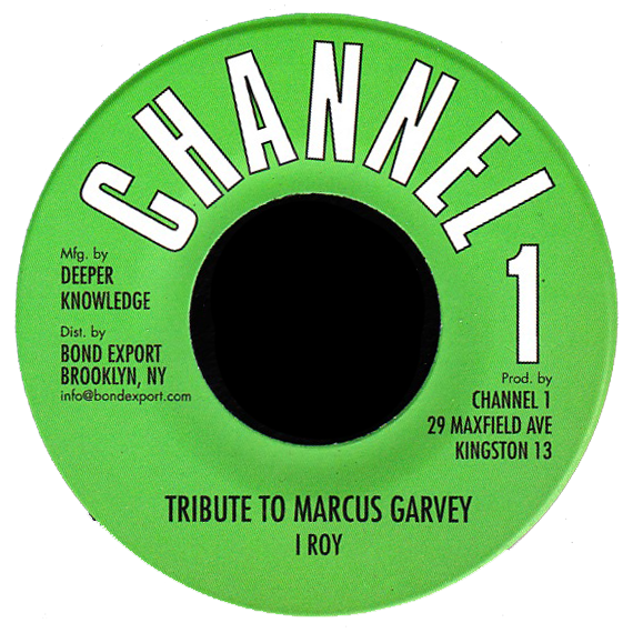 "Image of I Roy - Tribute to Marcus Garvey 7"" (Channel 1)"