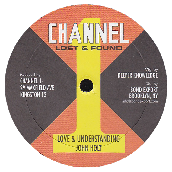 "Image of John Holt / Revolutionaries - Love & Understanding / Peace 10"" (Channel 1)"